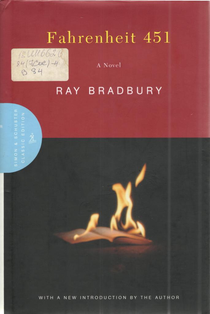 an analysis of society in fahrenheit 451 a novel by ray bradbury In this novel study for ray bradbury's fahrenheit 451, students will be able to analyze each part of the novel by listening to, annotating, explaining, and presenting different songs that closely correlate with the novel on many levels.